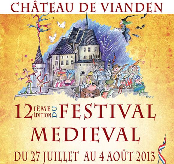 Le Festival médiéval 2013 de Vianden débute ce samedi 27 juillet